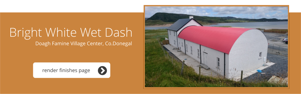 Doagh Famine Village Center, Co. Donegal - Bright White Wet Dash